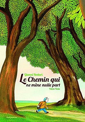 Le Chemin Qui Ne Mène Nulle Part - Gianni Rodari