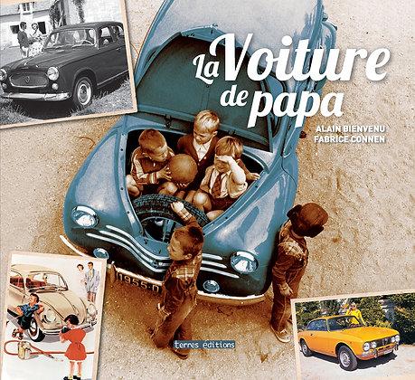 La voiture de papa - Alain Bienvenu - Terres Editions