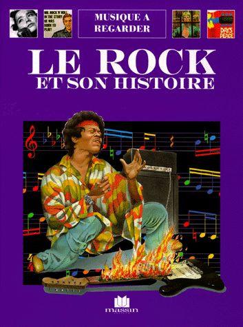 Le Rock et son histoire - Andrea Bergamini - Editions Massin