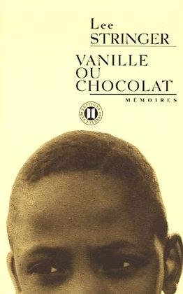 Vanille Ou Chocolat  - Lee Stringer