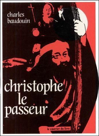 Christophe Le Passeur - Charles Baudouin