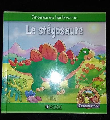 Animaux préhistoriques - Le monde des dinosaures - Le Stégosaure Atlas