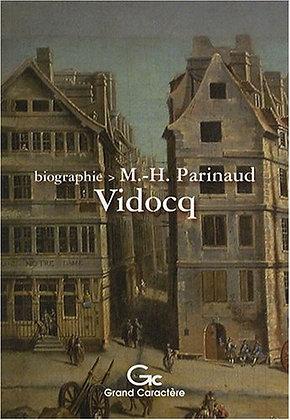 Vidocq - Marie-helene parinaud - Grands caractères