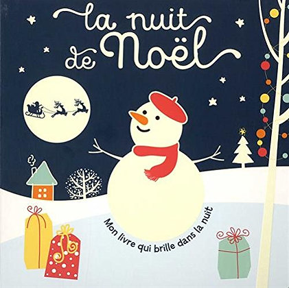La Nuit De Noël - Mon Livre Qui Brille Dans La Nuit