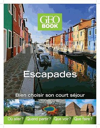 Escapades Autour Du Monde - Du Long Week-End Au Court Séjour, Bien Choisir Son V