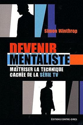 Devenir Mentaliste - Maîtriser La Technique Cachée De La Série Tv Simon Winthrop