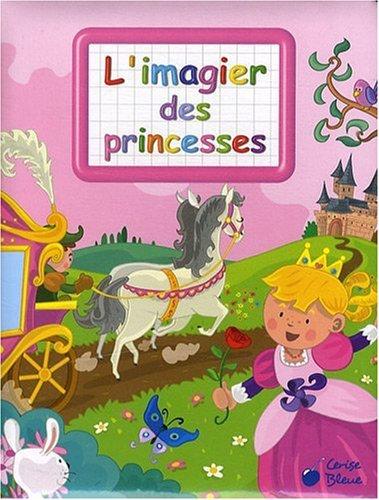L'imagier Des Princesses - Vernius
