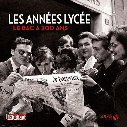 Les Années Lycée - Le Bac A 200 Ans - Capucine Roche