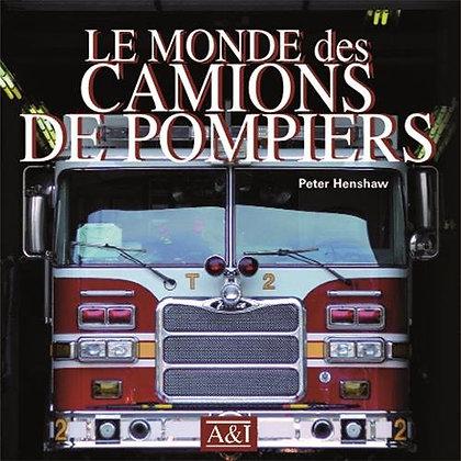 Le Monde Des Camions De Pompiers - Peter Henshaw