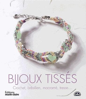 Bijoux Tissés - Crochet, Brésilien, Macramé, Tresse - Marie Claire