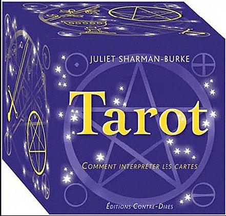 Tarot - Comment Interpréter Les Cartes - Juliet Sharman-Burke