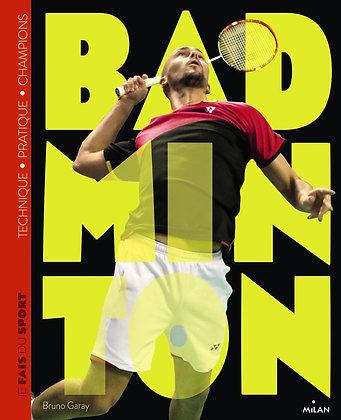 Je Fais Du Badminton - Bruno Garay
