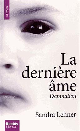 La Dernière Âme - Damnation - Sandra Lehner