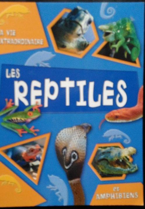La Vie Extraordinaire - Reptiles Et Amphibiens de Brian Williams