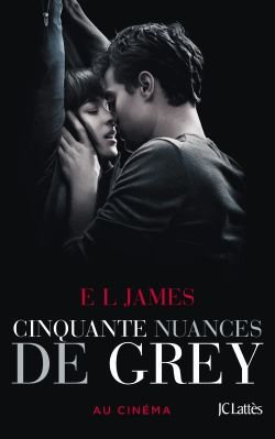 Fifty Shades Tome 1 - Cinquante Nuances De Grey E-L James