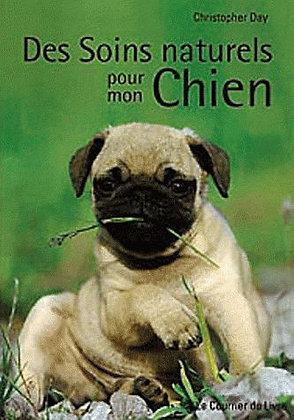Des Soins Naturels Pour Mon Chien - Christopher Day