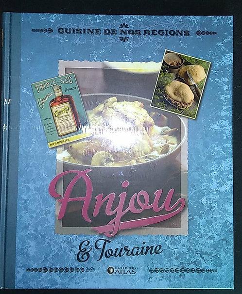 Livre cuisine et vins - Cuisine de nos régions -  Anjou et Touraine