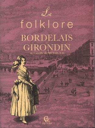 Le folklore bordelais et girondin - Camille de Mensignac