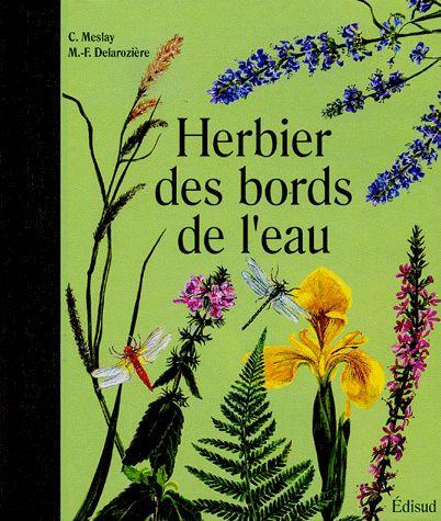 Herbier Des Bords De L'eau  - Claude Meslay