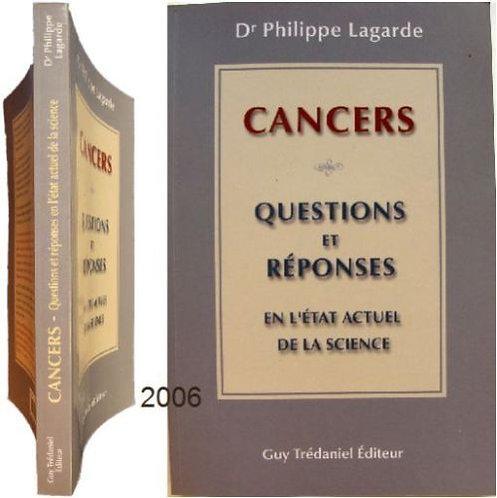 """Cancers : 30 Questions Et Réponses En """"L'état Actuel De La Science P. Lagarde"""