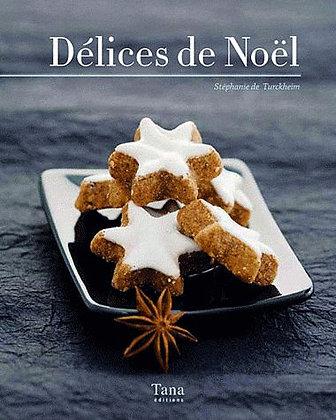 Délices De Noël  - Stéphanie De Turckheim