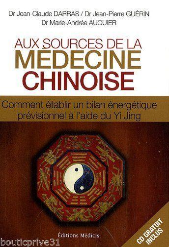 Aux sources de la médecine chinoise : Comment établir un bilan énergétique +1cd