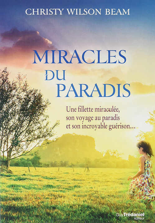 Miracles du paradis - Christy Wilson Beam