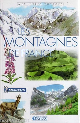 Les Montagnes de France - Editions Atlas