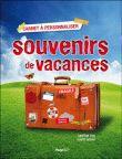 Carnet Souvenirs De Vacances - Christian Foch -