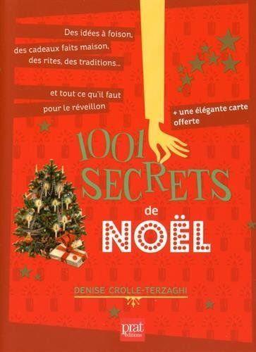 1001 Secrets De Noël Denise Crolle-Terzaghi