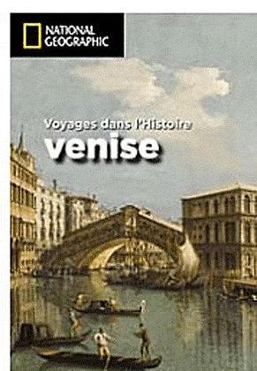 Venise - Voyages Dans L'histoire - Peter Mentzel