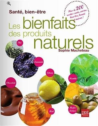 Les Bienfaits Des Produits Naturels - Santé, Bien-Être Sophie Macheteau