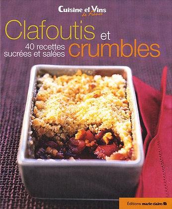 Clafoutis Et Crumbles - 40 Recettes Sucrées Et Salées - Irène Karsenty