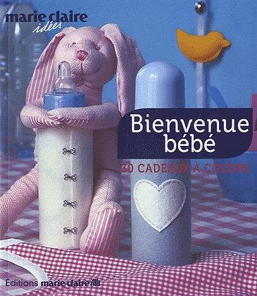 Bienvenue Bébé - 30 Cadeaux À Coudre- Marie Claire