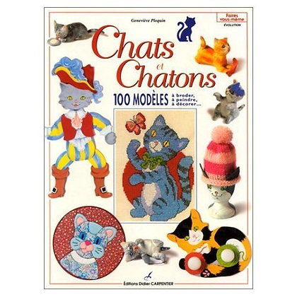 Chats Et Chatons  - Geneviève Ploquin