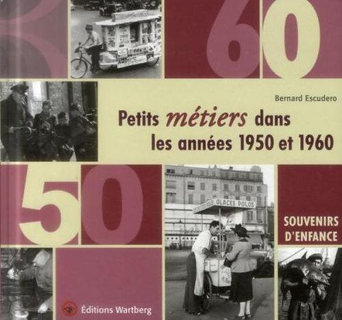 Petits Métiers Dans Les Années 1950 Et 1960 - Souvenirs D'enfance