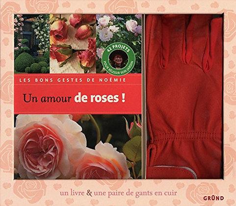Un Amour De Roses ! - 42 Projets Pour Réussir Son Jardin