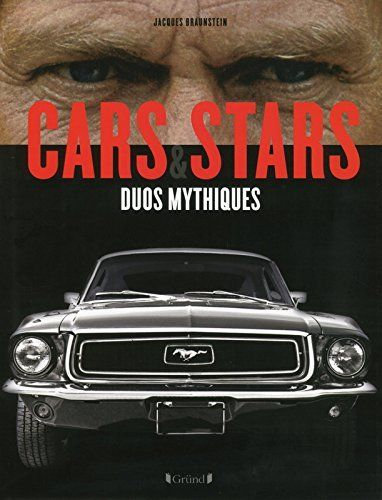 Cars & Stars - Duos Mythiques Jacques Braunstein