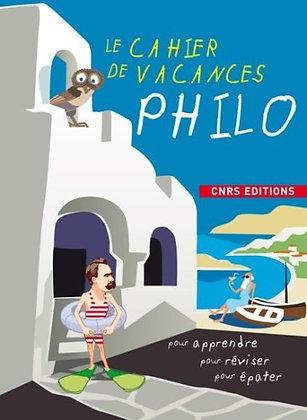 Le cahier de vacances Philo - Patricia Laporte