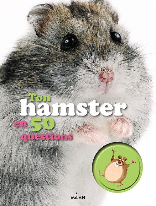 Ton Hamster En 50 Questions - Emmanuelle Figueras