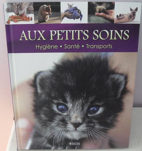 Livre chats - Aux petits soins - Hygiène,santé, transports - Marie-José Courreau