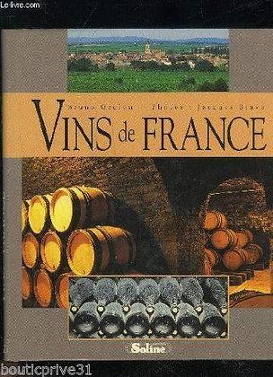 Beau livre - Vins De France  - Bruno Grelon