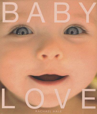 BABY LOVE - Hale Rachael