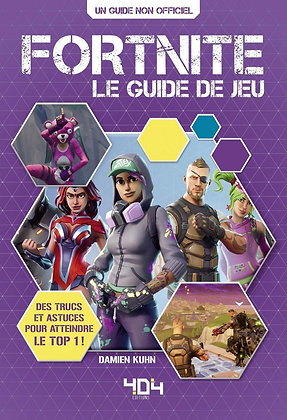 Fortnite - Le Guide De Jeu Damien Kuhn