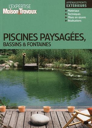Piscines Paysagées, Bassins Et Fontaines  - Catherine Levard
