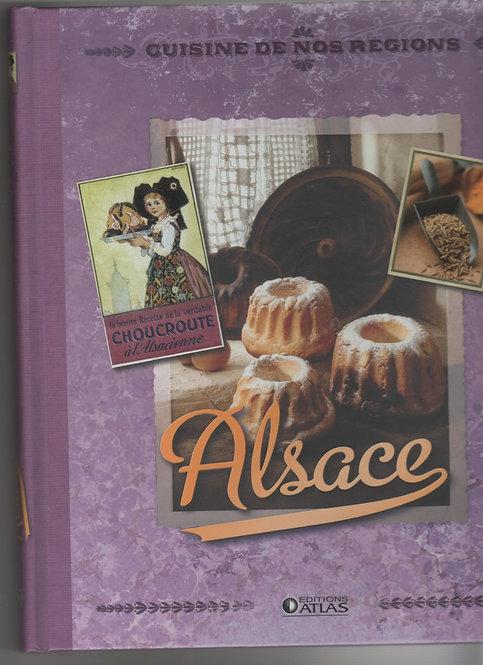 Livre cuisine et vins - Cuisine de nos régions -  Alsace