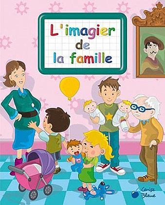 L'imagier De La Famille -  Vernius