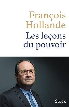 Les leçons du pouvoir de François Hollande Broché – 11 avril 2018 - F. Hollande
