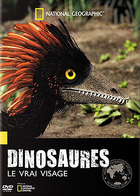 National Geographic - Dinosaures : Le Vrai Visage