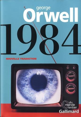 1984 - George Orwell - Nouvelle traduction